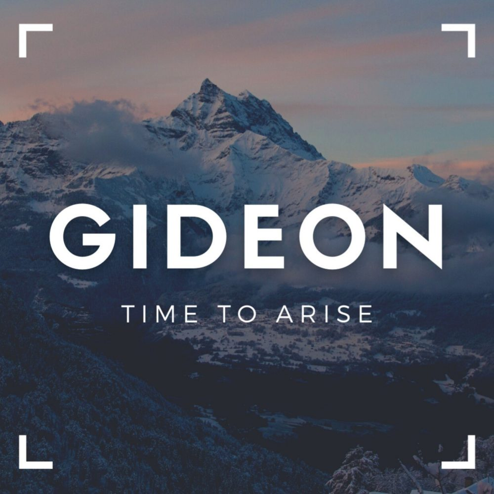 Gideon | Time to Arise Pt. 2 Image